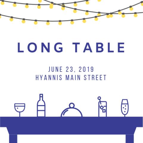 Long Table, June 23, 2019, Hyannis Main Street