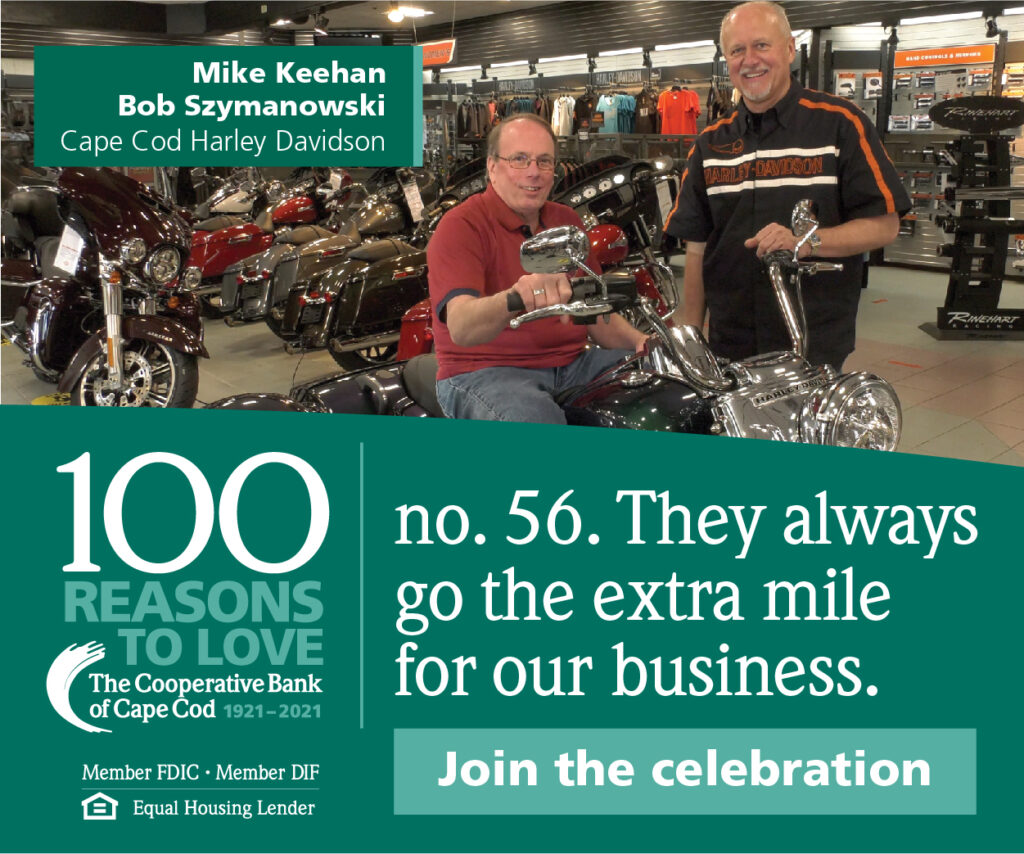 Cape Cod Harley Davidson: They always go the extra mile for our business.